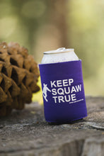 Keep Squaw True Coozie