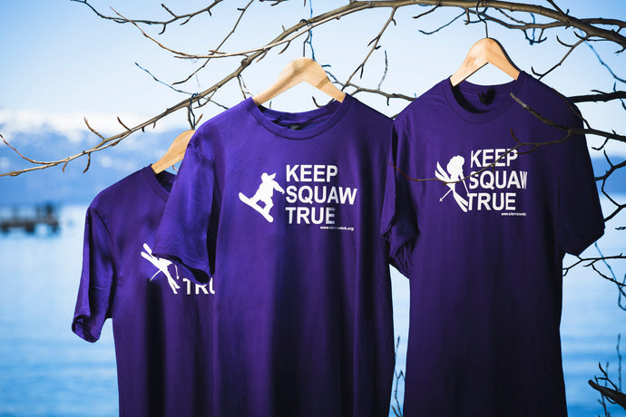 Keep Squaw True T Shirt