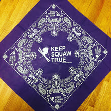 Keep Squaw True Bandana