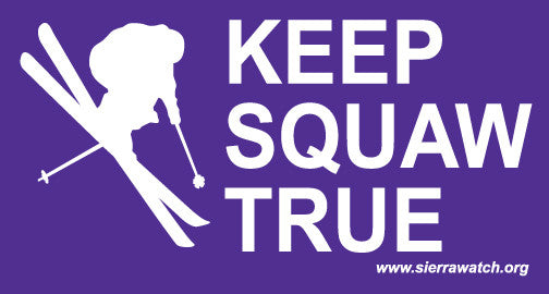 Keep Squaw True Stickers