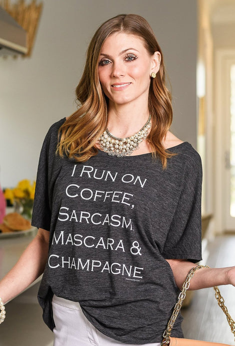 I Run On Coffee, Sarcasum, Mascara & Champagne....Flowy Tee (Size S-2XL)
