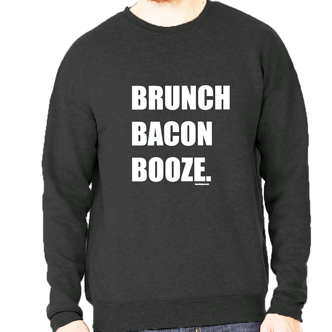 Brunch Bacon Booze. Fleece Unisex Sweatshirt
