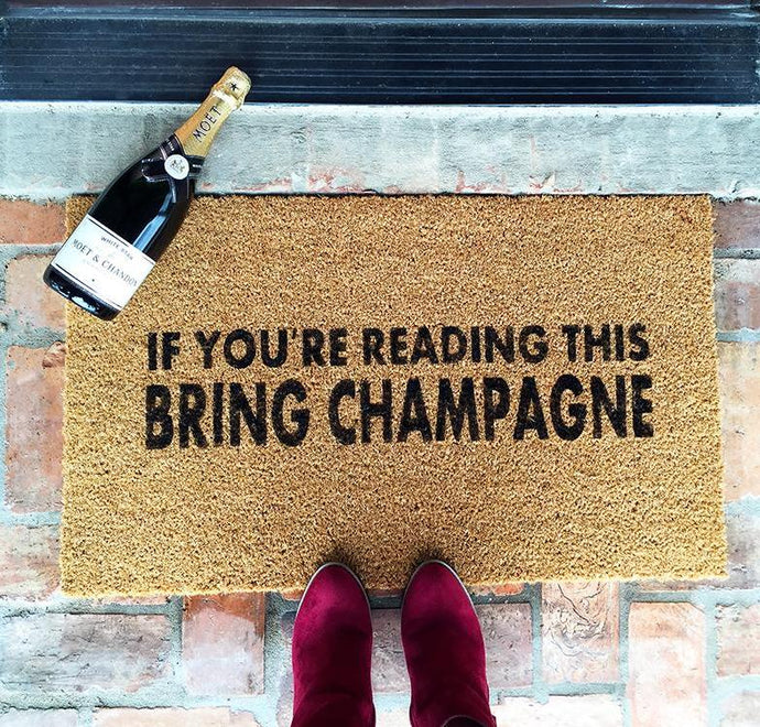 If you're reading this, Bring Champagne.  Natural Coco Coir Fiber Doormat, 18x30