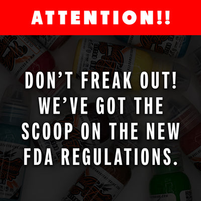 Why is everyone freaking out over the new FDA regulations?