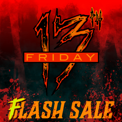 Friday the 13th Flash Sale!