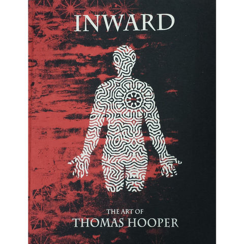 Inward The Art Of Thomas Hooper