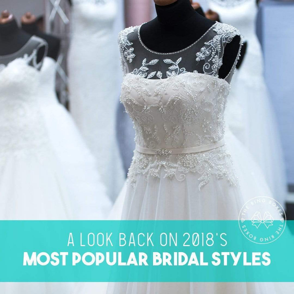 A Look Back on 2018's Most Popular Bridal Styles