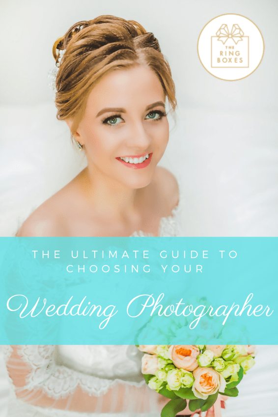 The Ultimate Guide to Choosing Your Wedding Photographer