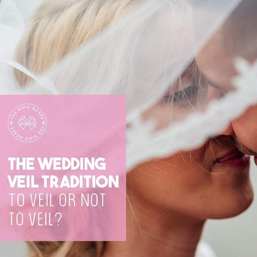 The Wedding Veil Tradition—To Veil or Not to Veil?