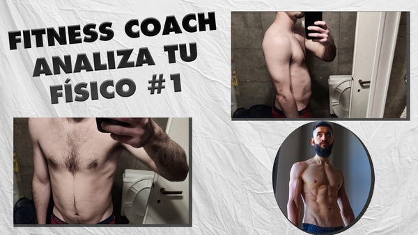 Fitness Coach analiza tu físico #1