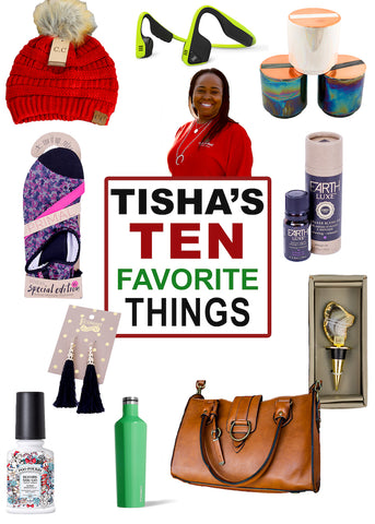Tisha's Favorite Things List