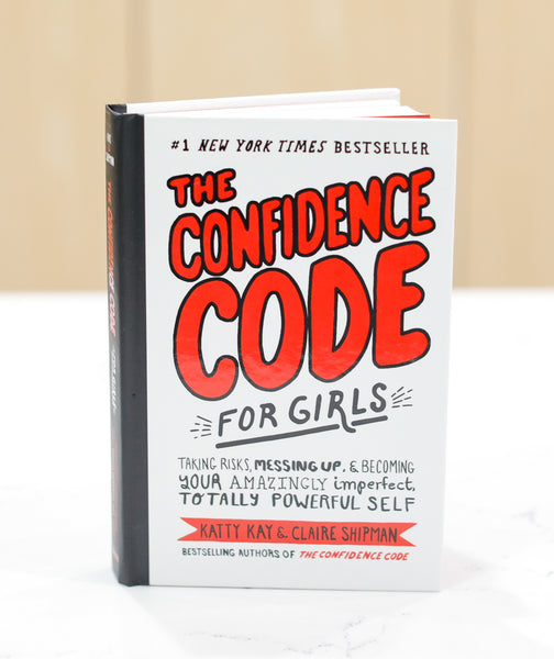 The Confidence Code For Girls - Pharm Favorites by Economy Pharmacy