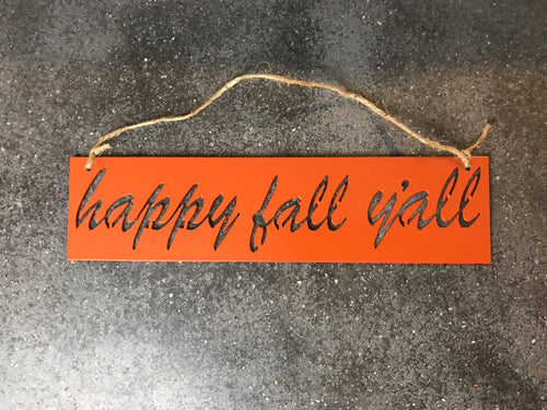 Happy Fall Y'all Metal Sign