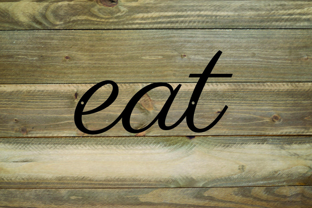 Eat Metal Script Sign