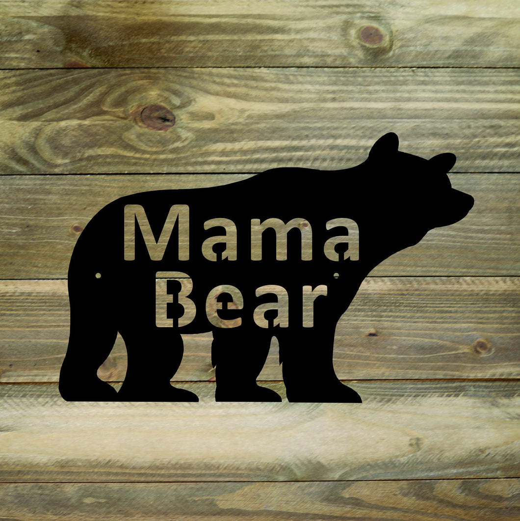 Mama Bear Metal Wall Sign / Mama Bear Wall Art / Mama Bear Metal Wall Art / Bear Home Decor