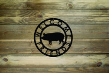 Pig Welcome Friends Metal Sign