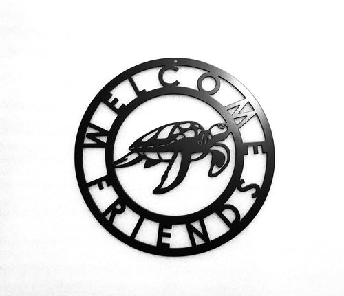 Turtle Welcome Friends Metal Sign