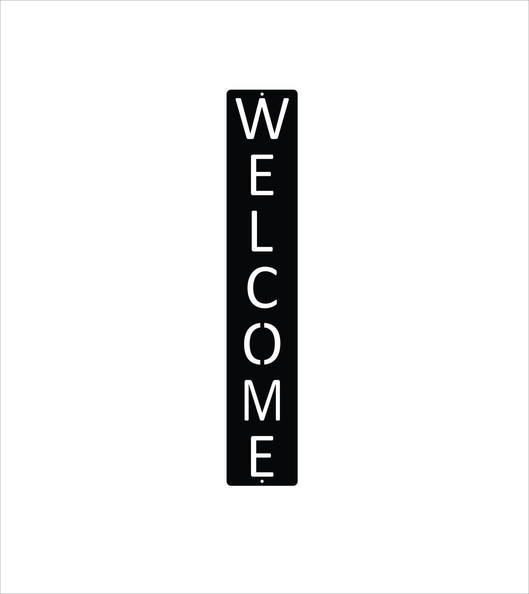 Vertical Welcome Metal Sign