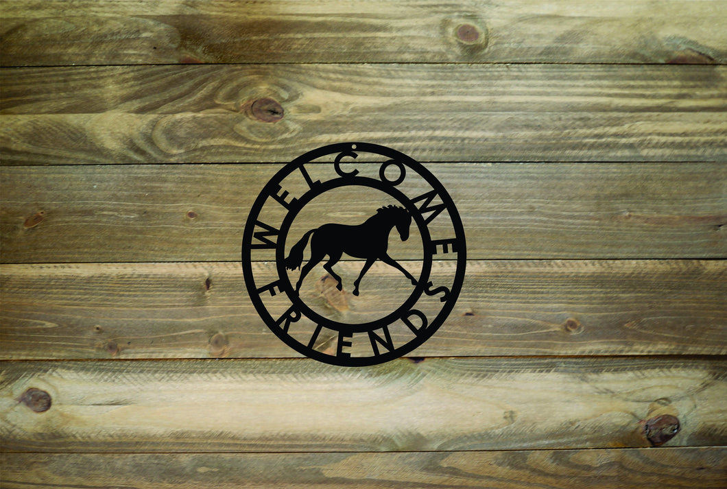 Horse Welcome Friends Metal Sign