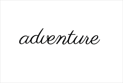 Adventure Metal Sign / Adventure Script Metal Sign / Treasure Decor /  Home Decor / Rustic Word Art / Wall Decor