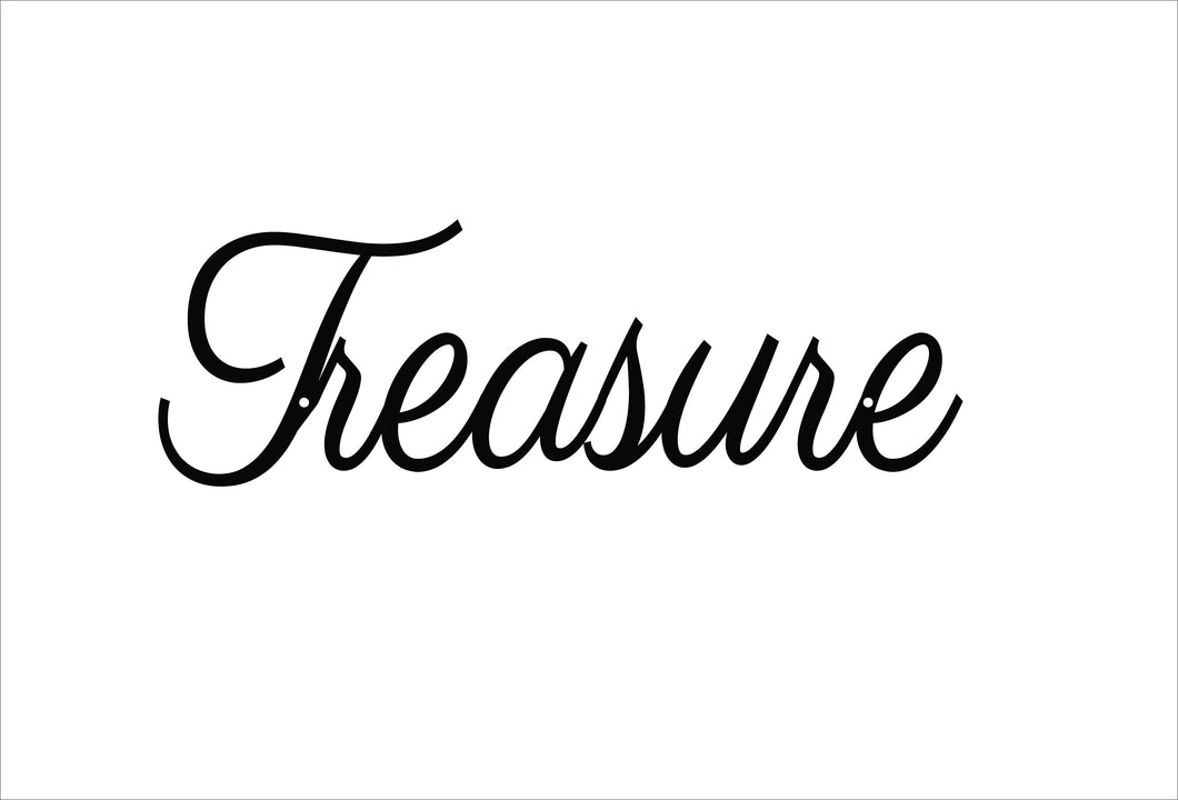 Treasure Metal Sign / Treasure Script Metal Sign / Treasure Decor /  Home Decor / Wall Decor