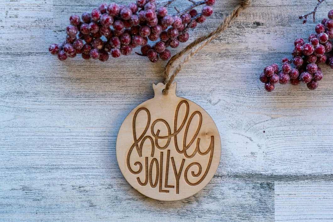 Wood Holly Jolly Ornament  /  Christmas Decoration  / Rustic Christmas Tree Ornament  /  DIY Christmas Ornament