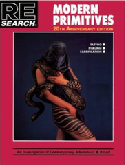 "Re/search publications book ""Modern Primitives"""