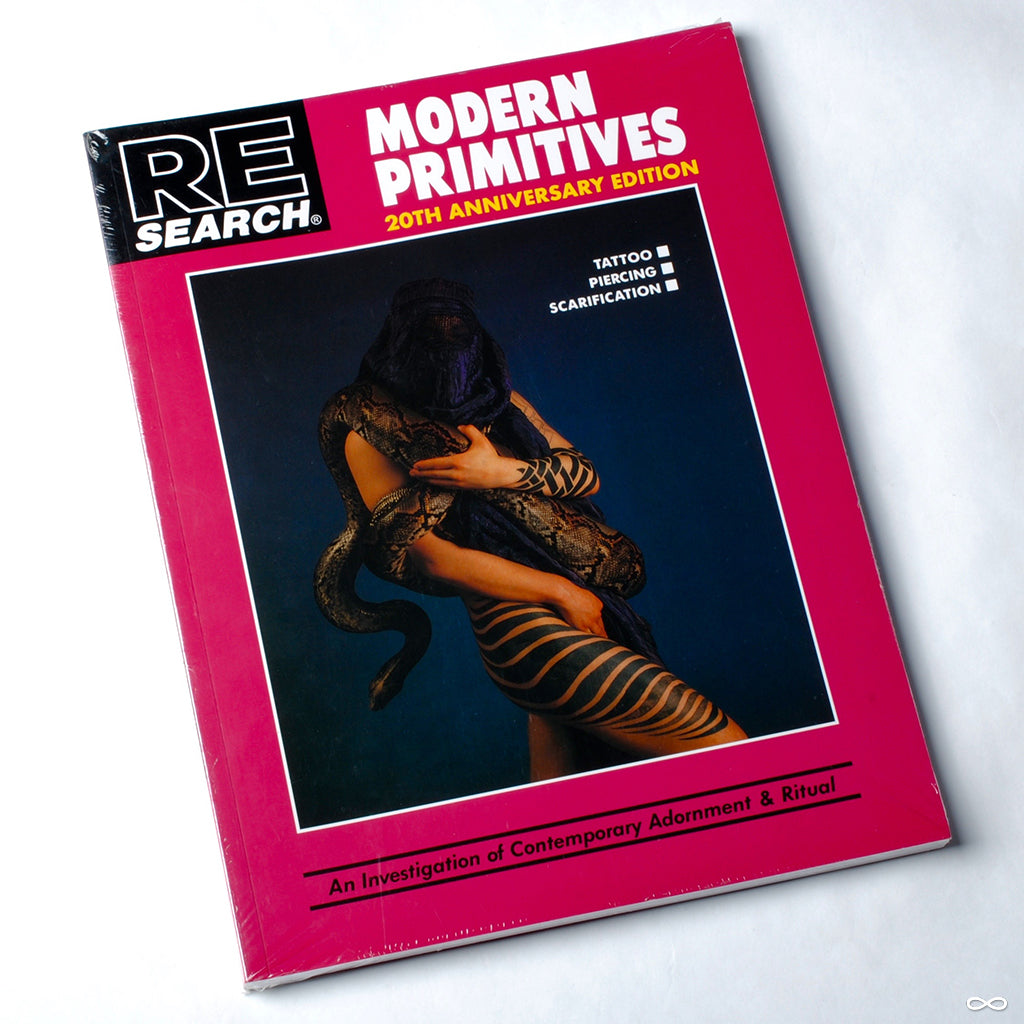 Modern Primitives: 20th Anniversary Edition by RE/Search