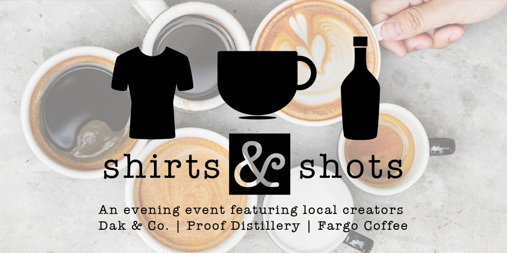 The Story of How Fargo Event Shirts & Shots Event Came To Life