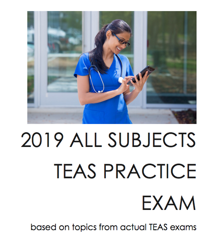2019 TEAS Practice Exam 170 Questions (Download now)!