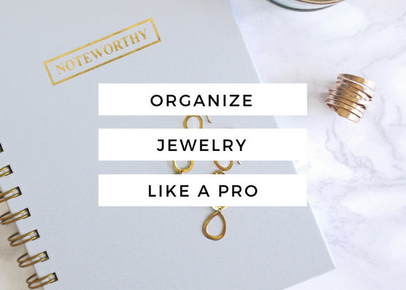 How To Organize Your Jewelry Collection Like A Pro