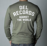 DEL RECORDS Against the World Long Sleeve Unisex Tee