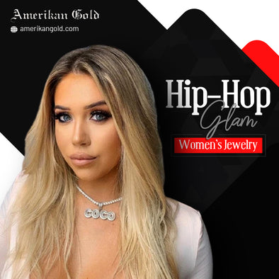 Hip Hop Jewelry for Women – Time to Glam Up Your Look