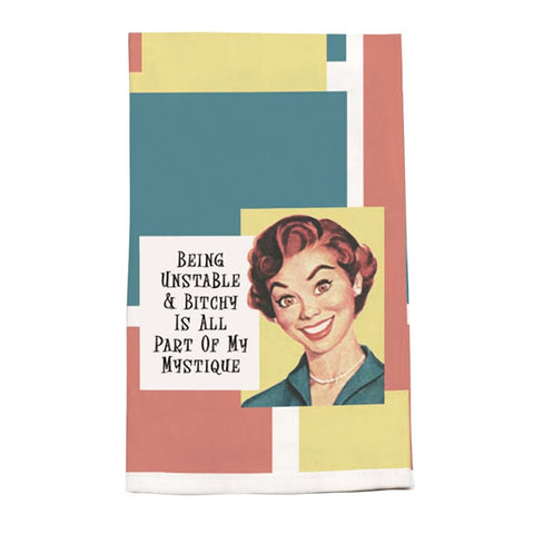 Being Unstable & Bitchy... Kitchen Towel