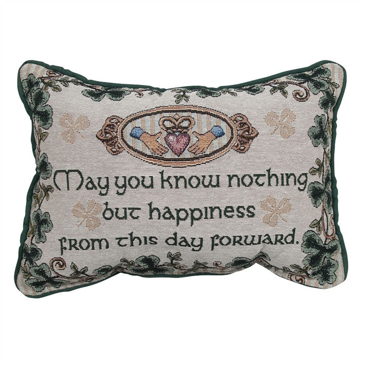 Claddagh 'Nothing But Happiness' Tapestry Pillow (NB)