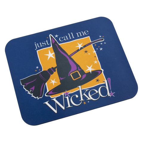 Just Call Me Wicked Mouse Pad