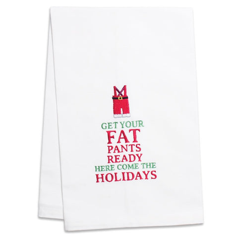 Get Your Fat Pants Ready Tea Towel (NB)