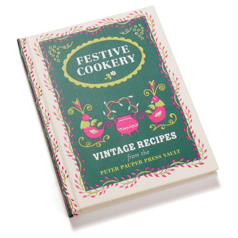 Festive Cookery, Vintage Recipes from the Vault (NB)