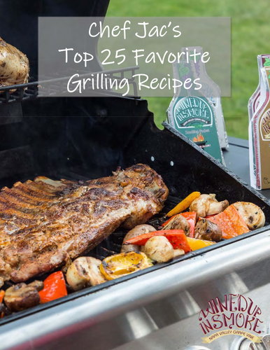 Chef Jac's Top 25 Favorite Grilling Recipes