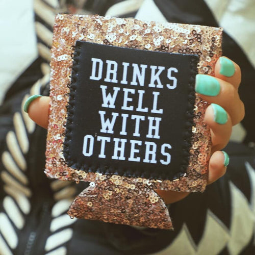 Drinks Well With Others Sequin Koozie