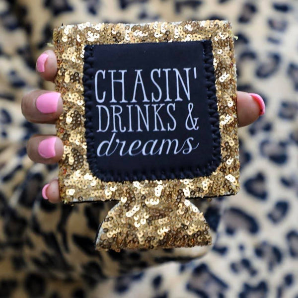 Chasin' Drinks and Dreams Sequin Can Cooler