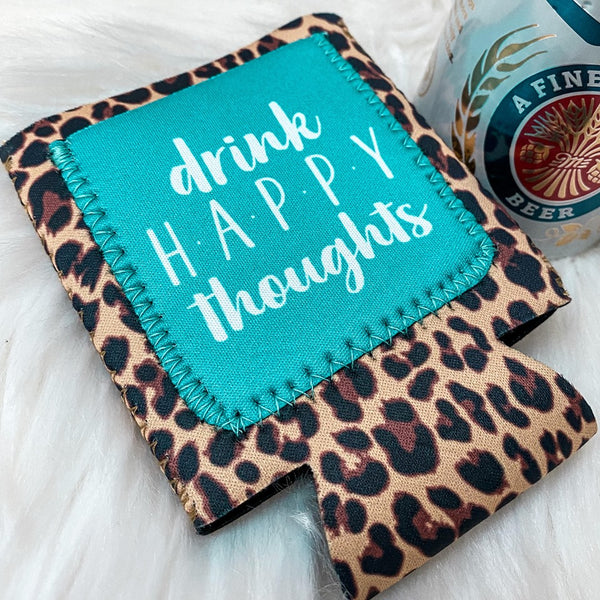 Drink Happy Thoughts Can Cooler