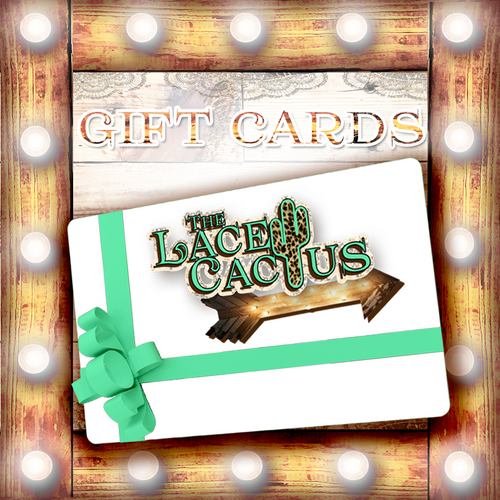 Gift Cards - The Lace Cactus