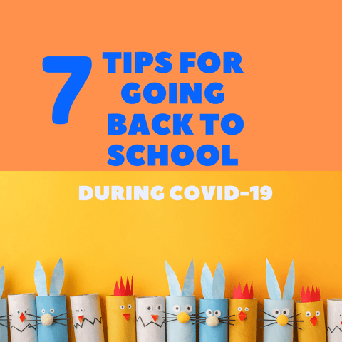 7 tips for going back to school during covid-19