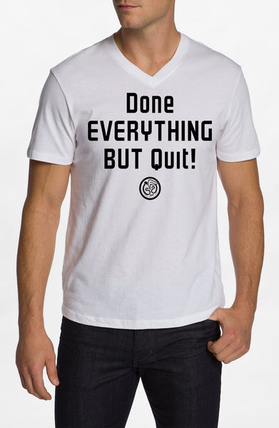 Done Everything - White w/Black Print