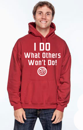 Hoodie - I Do What Others Won't Do