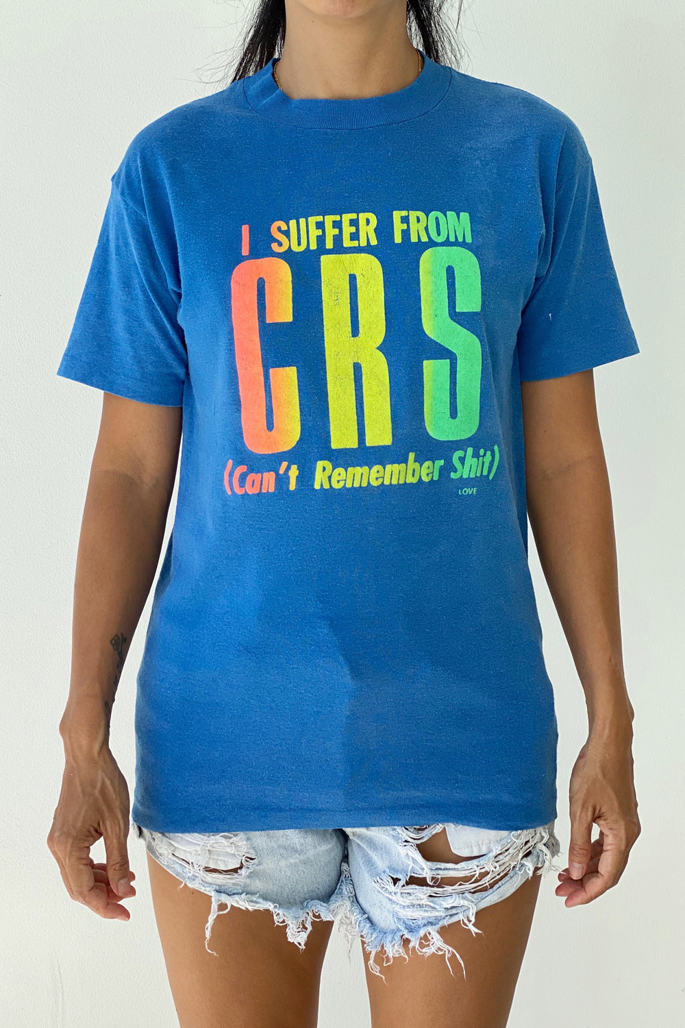 "Vintage T-Shirt ""I Suffer From CRS"""