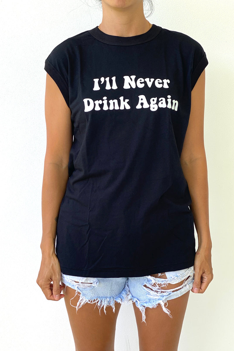 I'll Never Drink Again white - Womens Vintage Muscle Tshirt in Black