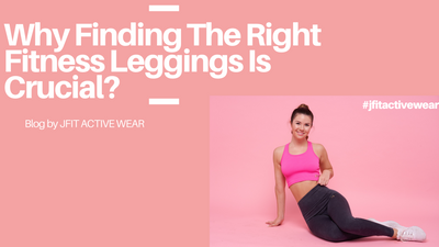Why Finding The Right Fitness Leggings Is Crucial?