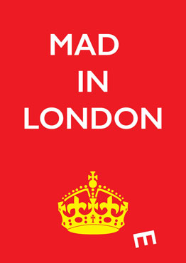 Mad(e) in London – limited edition poster
